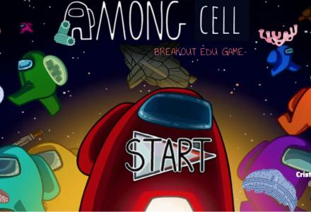 Among CELL. Otra forma de estudiar la CÉLULA (Breakout Digital)